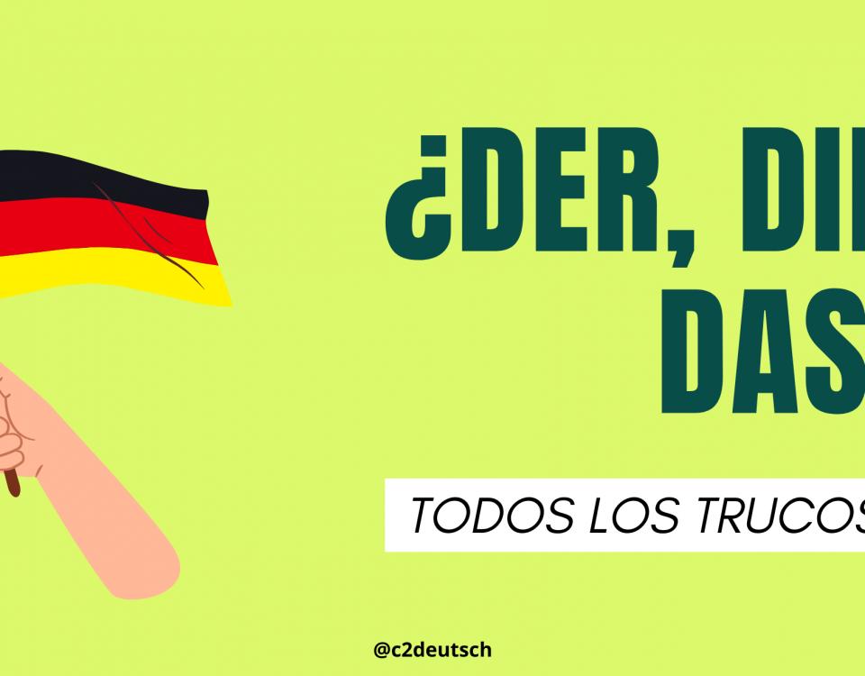 Cómo reconocer y diferenciar los artículos en alemán der, die, das